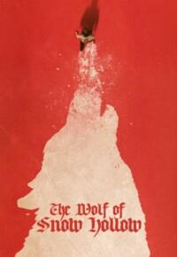 دانلود فیلم ترسناک گرگ اسنو هالو – The Wolf of Snow Hollow 2020