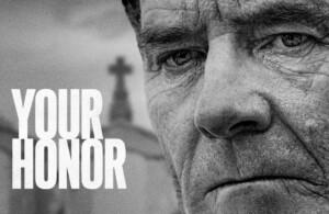 دانلود مینی سریال عالیجناب – Your Honor 2020
