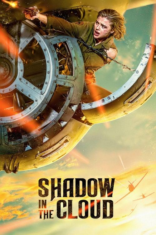 دانلود فیلم سایه در ابر – Shadow in the Cloud 2020 + تماشای آنلاین