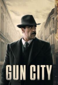 دانلود فیلم اسپانیایی گان سیتی (شهر تفنگ) – Gun City 2018
