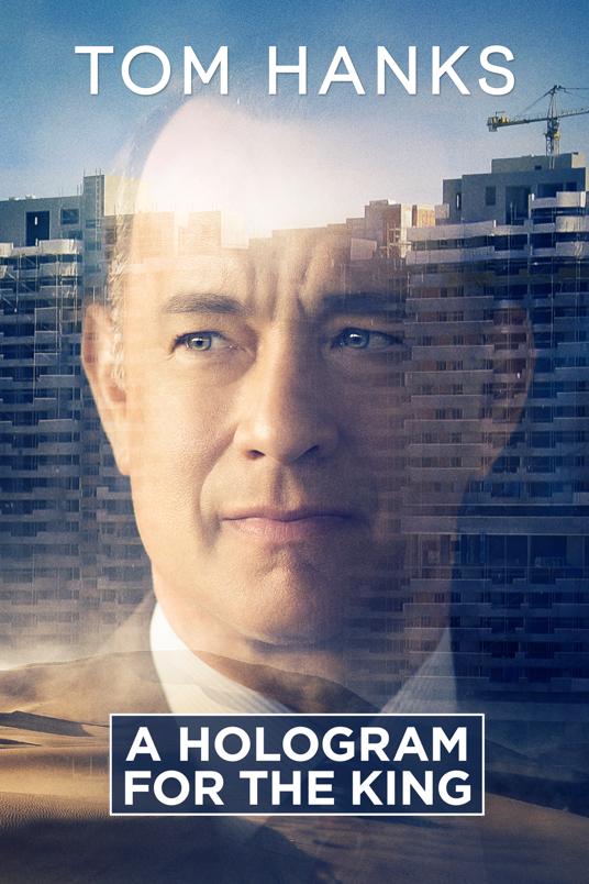 دانلود فیلم هلوگرامی برای پادشاه – A Hologram for the King 2016 تام هنکس