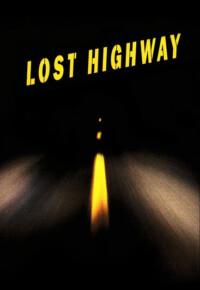 فیلم بزرگراه گمشده – Lost Highway 1997