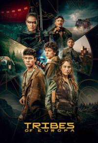 سریال قبایل اروپا – Tribes of Europa 2021 (فصل اول)