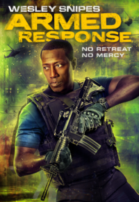 فیلم واکنش مسلحانه (پاسخ مسلحانه) – Armed Response 2017