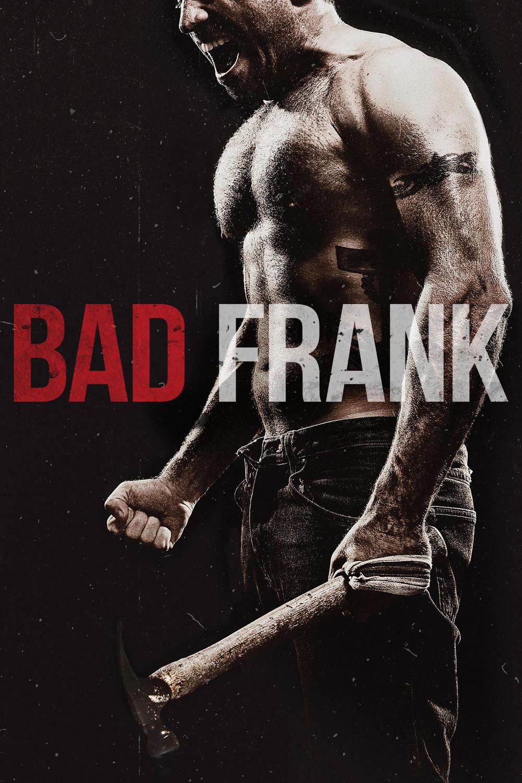 دانلود فیلم اکشن بد فرانک – Bad Frank 2017