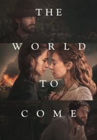فیلم دنیای آینده – The World to Come 2020