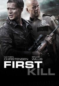 دانلود فیلم اکشن اولین قتل – First Kill 2017