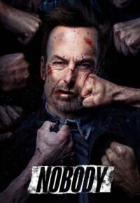 فیلم هیچکس – Nobody 2021 دانلود + تماشای آنلاین رایگان