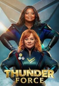 فیلم نیروی تندر – Thunder Force 2021