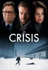 فیلم بحران (کرایسیس) – Crisis 2021