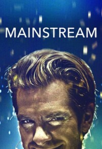 فیلم مسیر اصلی – Mainstream 2021