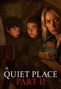 فیلم یک جای ساکت 2 – A Quiet Place Part II 2020