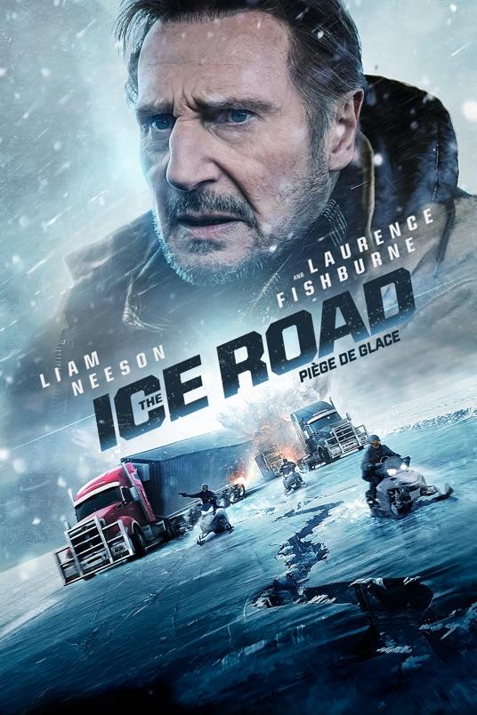 فیلم جاده یخی – The Ice Road 2021 لیام نیسون