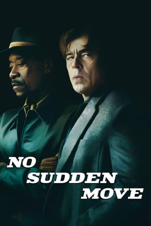 فیلم حرکت ناگهانی ممنوع – No Sudden Move 2021